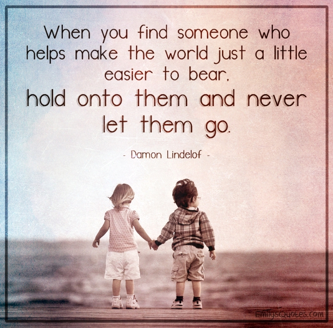 When-you-find-someone-who-helps-make-the-world-just-a-little-easier-to-bear